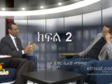ESAT Yehager Lij Activist Juwar Mohamed Part 2_ 17 May 2013